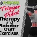 Trigger Point Therapy and Rotator Cuff Exercises