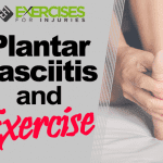 Plantar Fasciitis and Exercise