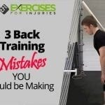 3 Back Training Mistakes YOU Could be Making