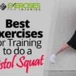Best Exercises for Training to do a Pistol Squat