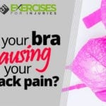Is your bra causing your back pain?