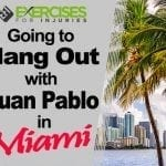 Going to Hang Out with Juan Pablo in Miami