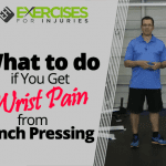 What to do if You Get Wrist Pain from Bench Pressing