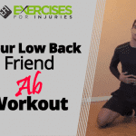 Your Low Back Friend Ab Workout