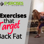 5 Exercises that Target Back Fat