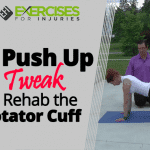A Push Up Tweak to Rehab the Rotator Cuff