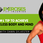 #1 Tip to Achieve Ageless Body and Mind