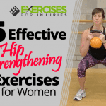5 Effective Hip Strengthening Exercises for Women