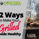 12 Ways to Make Your Grilled Foods Healthy