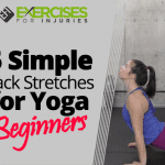 5 Simple Back Stretches for Yoga Beginners