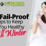 6 Fail-proof Tips to Keep You Healthy All Winter