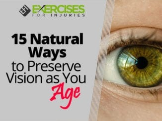 15 Natural Ways to Preserve Vision as You Age