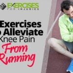 5 Exercises to Alleviate Knee Pain From Running