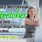5 Easy Microbreak Stretches That Will Recharge You in Minutes