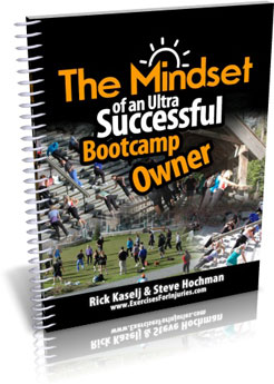 The mindset of an ultra successful bootcamp owner - Rick Kaself & Steve Hochman