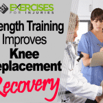 Strength Training Improves Knee Replacement Recovery