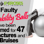 Faulty Stability Balls Have Been Blamed for 47 Fractures and Bruises