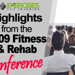 Highlights from the 2009 Fitness & Rehab Conference