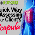 Quick Way of Assessing Your Client's Scapula