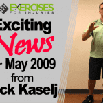 Exciting News for May 2009 from Rick Kaselj