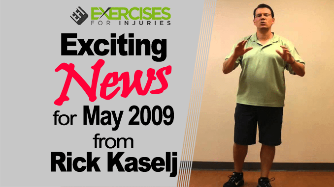 Exciting News for May 2009 from Rick Kaselj copy