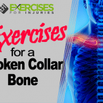 Exercises for a Broken Collar Bone