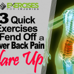 3 Quick Exercises to Fend Off A Lower Back Pain Flare Up