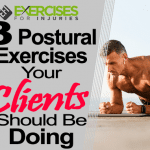 Three Postural Exercises Your Clients Should Be Doing