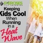 Keeping Kids Cool When Running in a Heat Wave