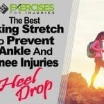The Best Hiking Stretch to Prevent Ankle & Knee Injuries – Heel Drop