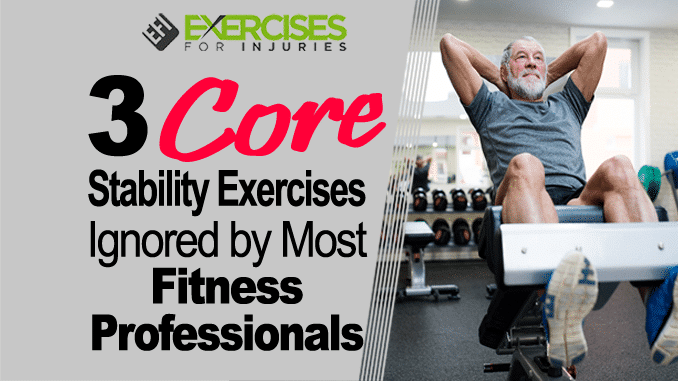 3 Core Stability Exercises Ignored by Most Fitness Professionals copy