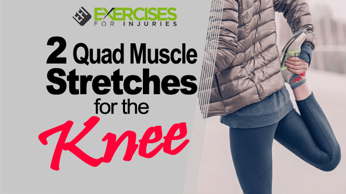2 Quad Muscle Stretches for the Knee copy
