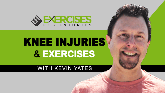 Knee Injuries & Exercises with Kevin Yates copy