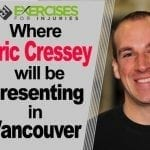 Where Eric Cressey will be Presenting in Vancouver