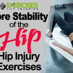 Core Stability of the Hip – Hip Injury Exercises