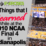 5 Things that I Learned when Watching Butler & Duke University While at the 2010 NCAA Final Four in Indianapolis