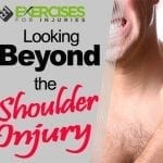 Looking Beyond the Shoulder Injury