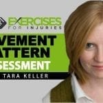 Movement Pattern Assessment (Interview with Tara Keller)