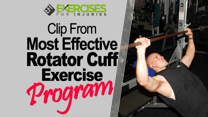 Clip From Most Effective Rotator Cuff Exercise Program