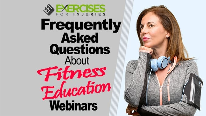 Frequently Asked Questions About Fitness Education Webinars