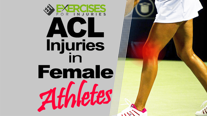 ACL Injuries in Female Athletes