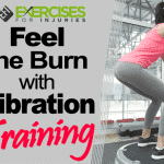 Feel the Burn with Vibration Training