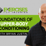 Foundations of Upper Body Conditioning with Brian Justin