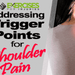 Addressing Trigger Points for Shoulder Pain