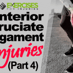 Anterior Cruciate Ligament Injuries (Part 4)