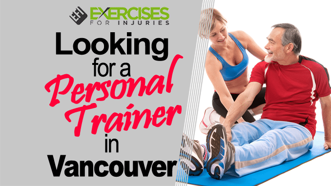 Looking for a Personal Trainer in Vancouver