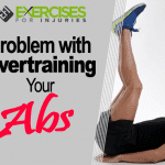 Problem with Overtraining Your Abs