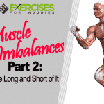 Muscle Imbalances Part 2: The Long and Short of It