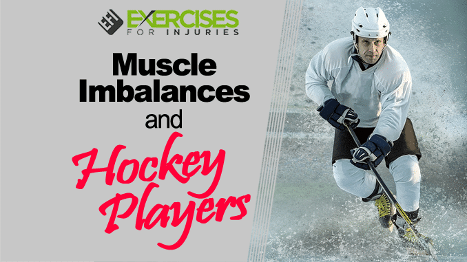 Muscle Imbalances and Hockey Players