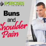 Buns and Shoulder Pain